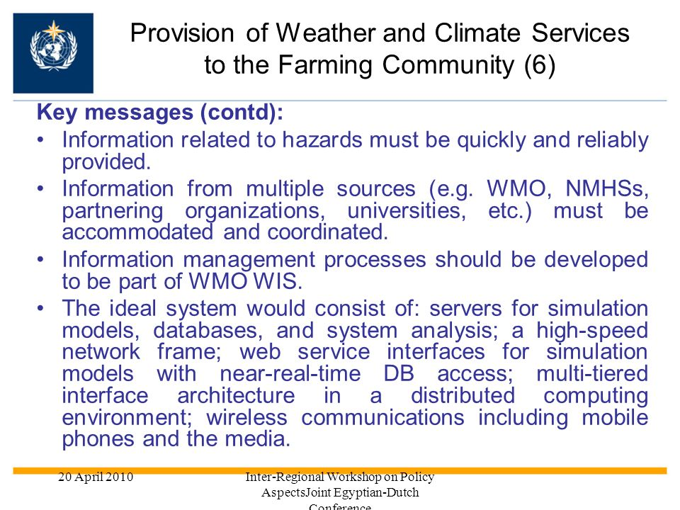 Provision of Weather and Climate Services to the Farming Community (6)