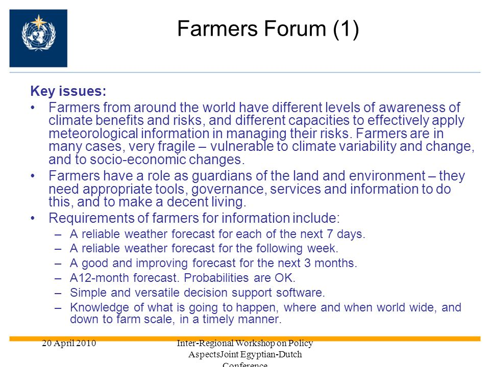 Farmers Forum (1) Key issues:
