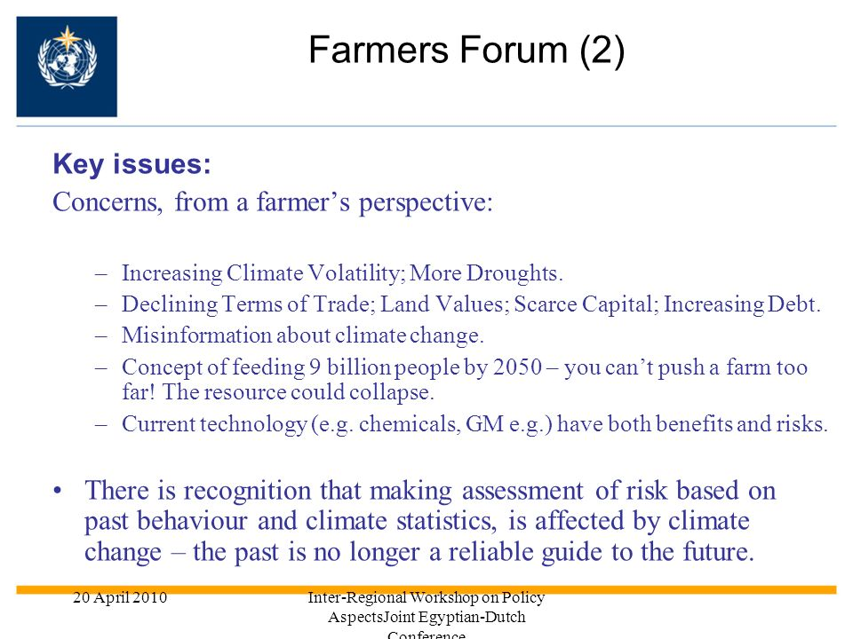 Farmers Forum (2) Key issues: Concerns, from a farmer's perspective: