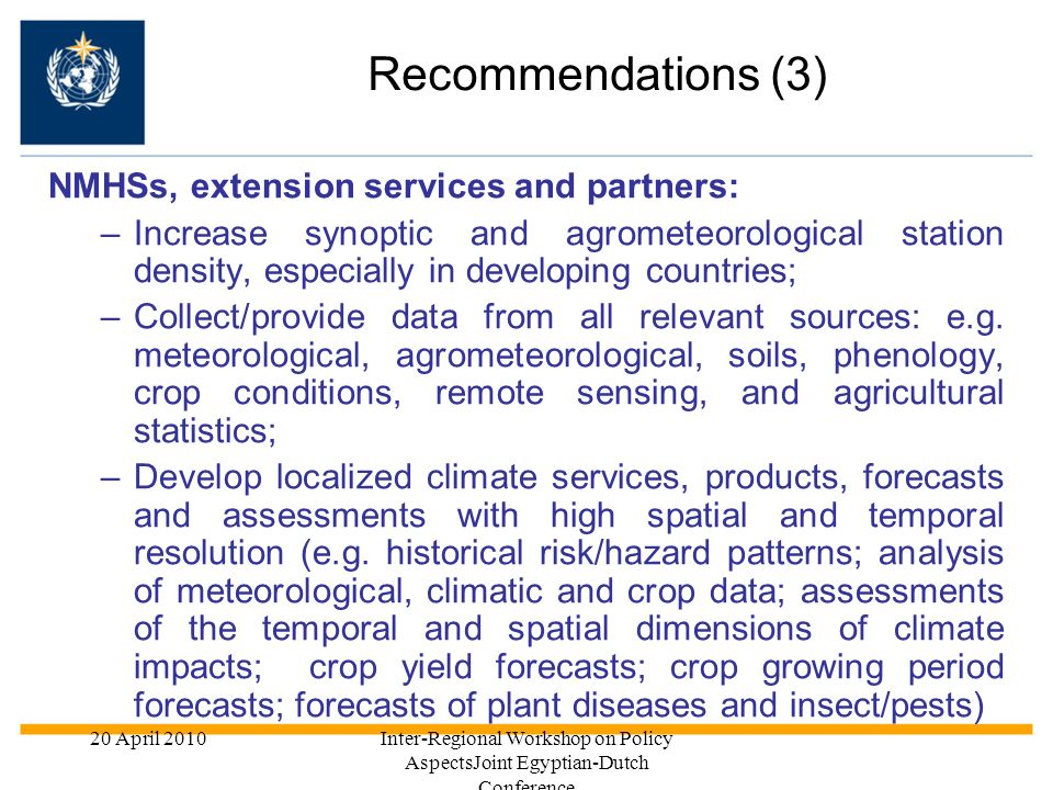 Recommendations (3) NMHSs, extension services and partners: