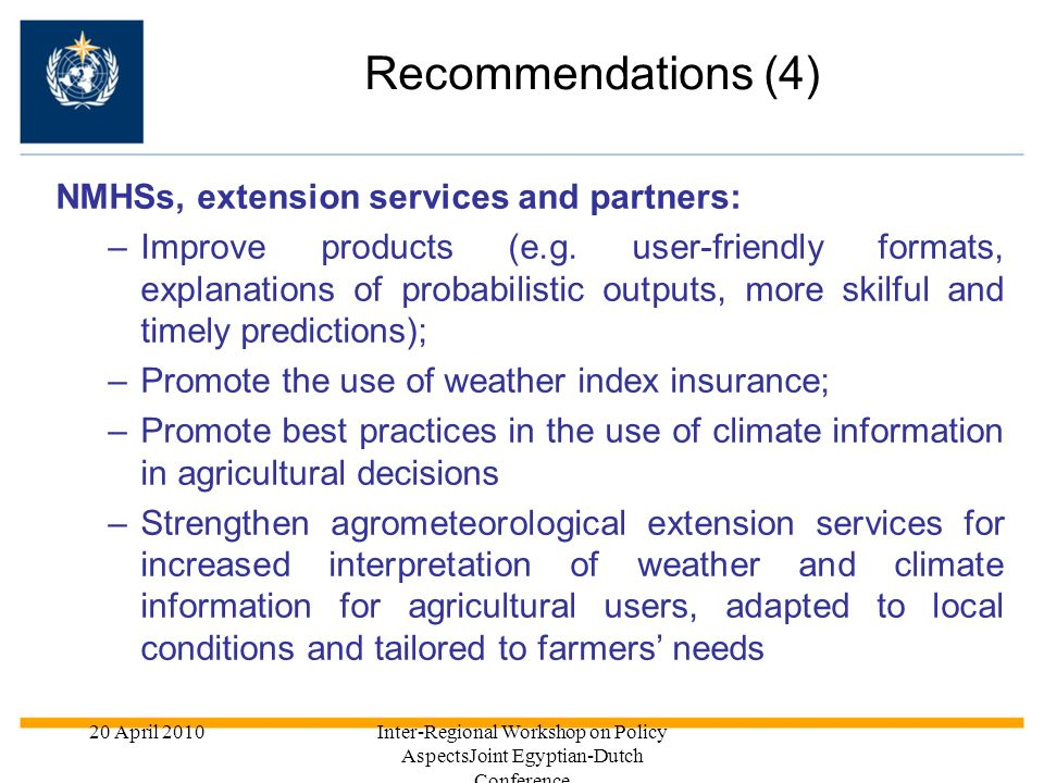 Recommendations (4) NMHSs, extension services and partners: