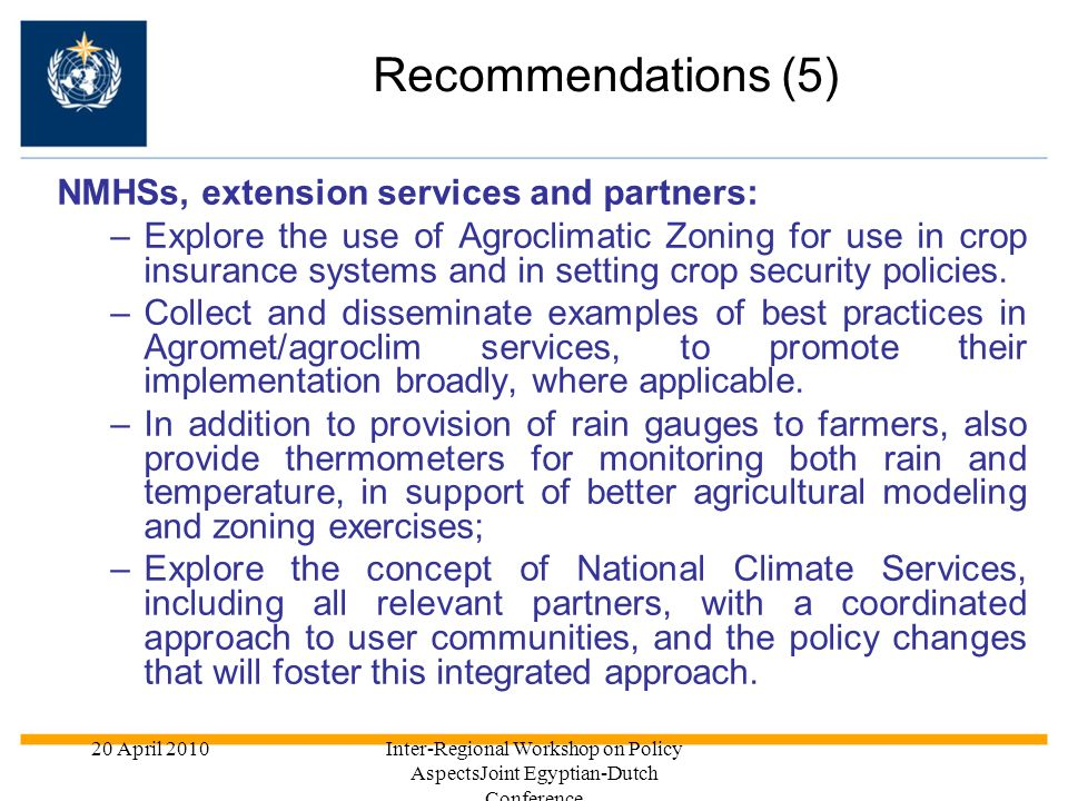 Recommendations (5) NMHSs, extension services and partners: