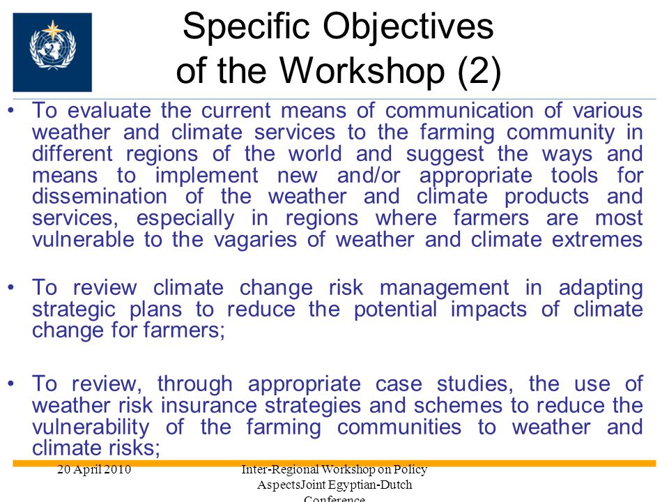 Specific Objectives of the Workshop (2)