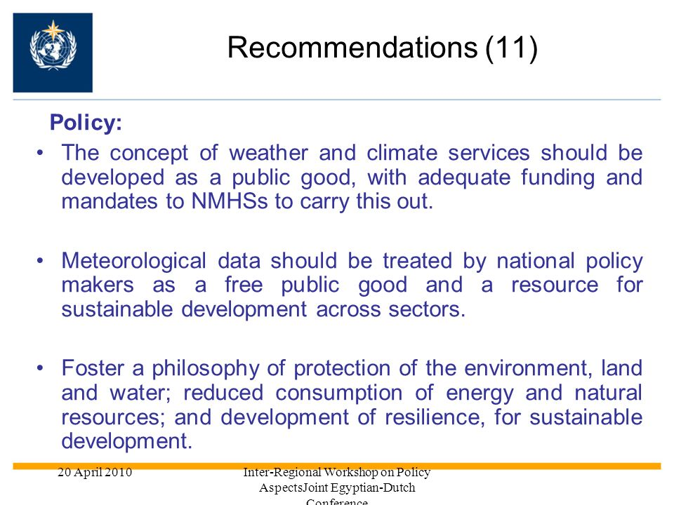 Recommendations (11) Policy: