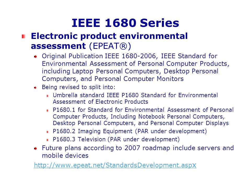 IEEE 1680 Series Electronic product environmental assessment (EPEAT®)