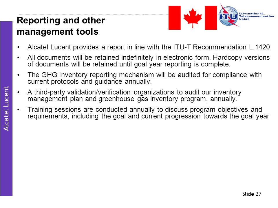 Reporting and other management tools