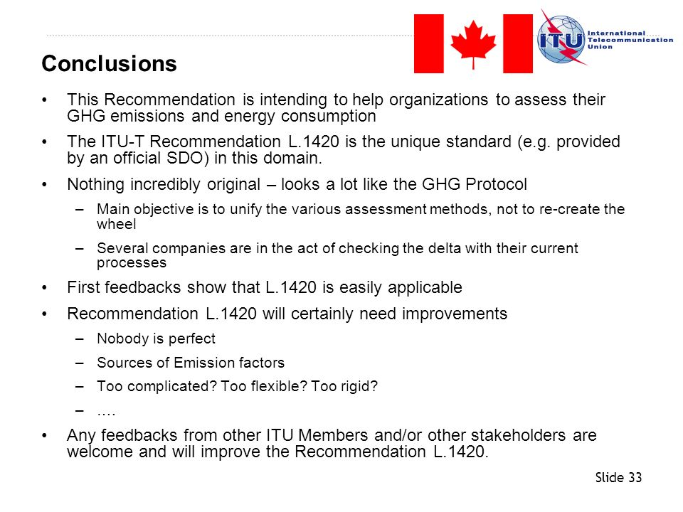Conclusions This Recommendation is intending to help organizations to assess their GHG emissions and energy consumption.