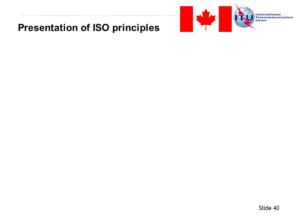 Presentation of ISO principles