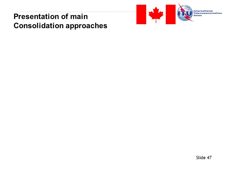 Presentation of main Consolidation approaches