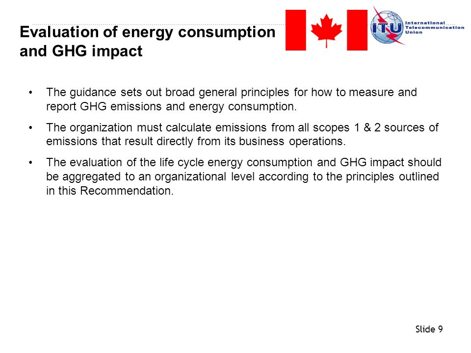 Evaluation of energy consumption and GHG impact