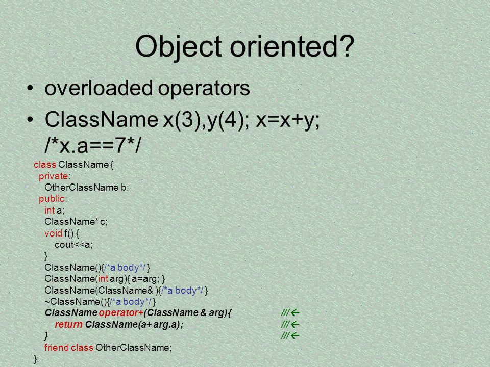 Object oriented overloaded operators