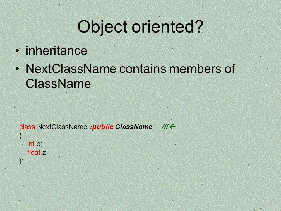 Object oriented inheritance