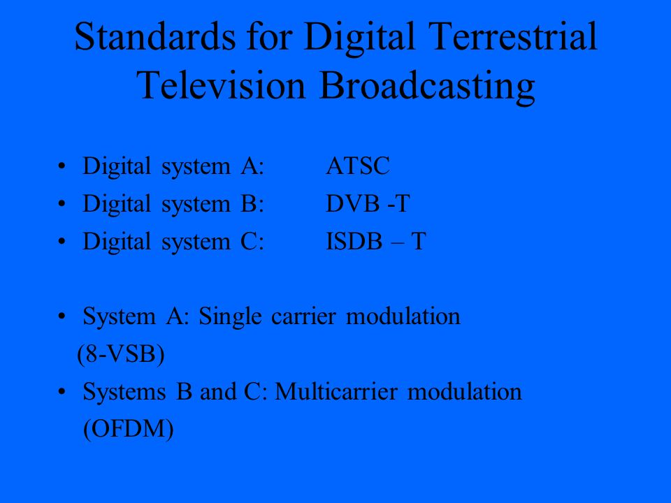 Standards for Digital Terrestrial Television Broadcasting