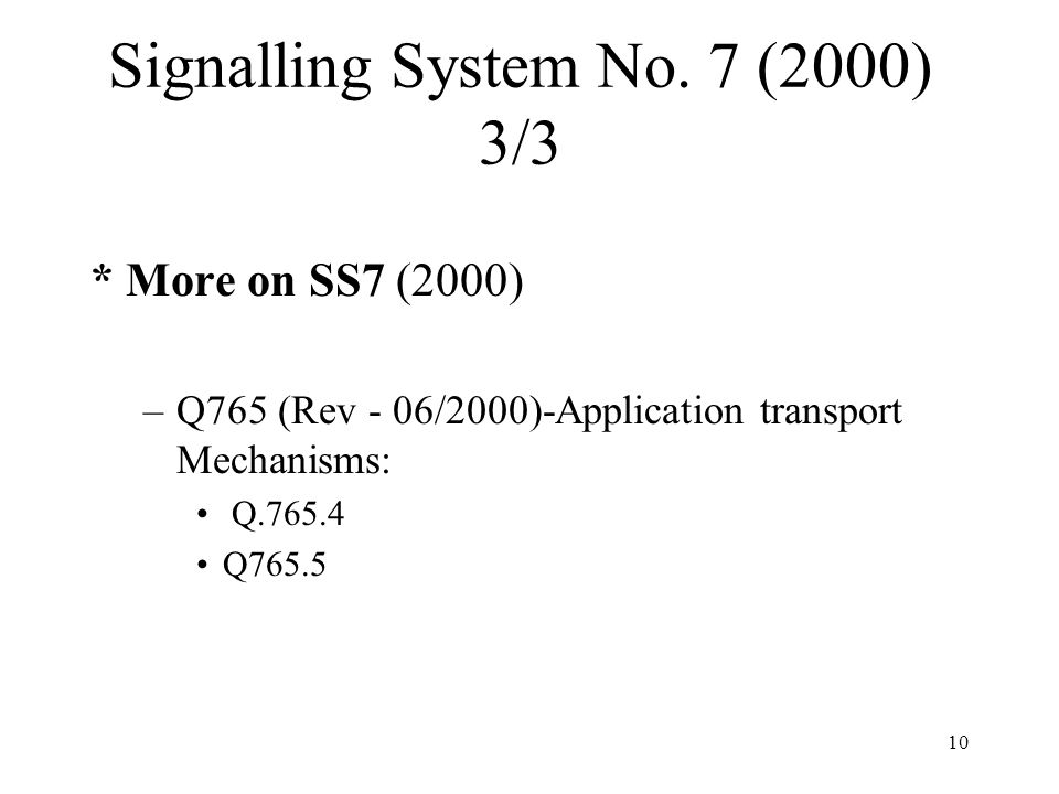 Signalling System No. 7 (2000) 3/3