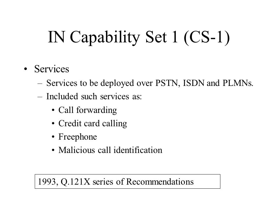 IN Capability Set 1 (CS-1)