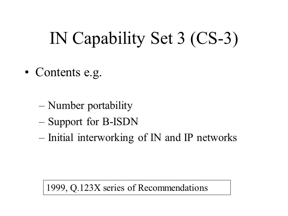 IN Capability Set 3 (CS-3)