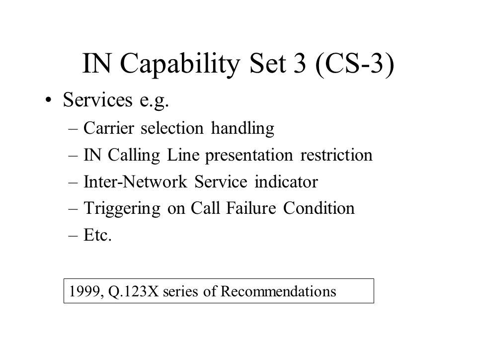 IN Capability Set 3 (CS-3)