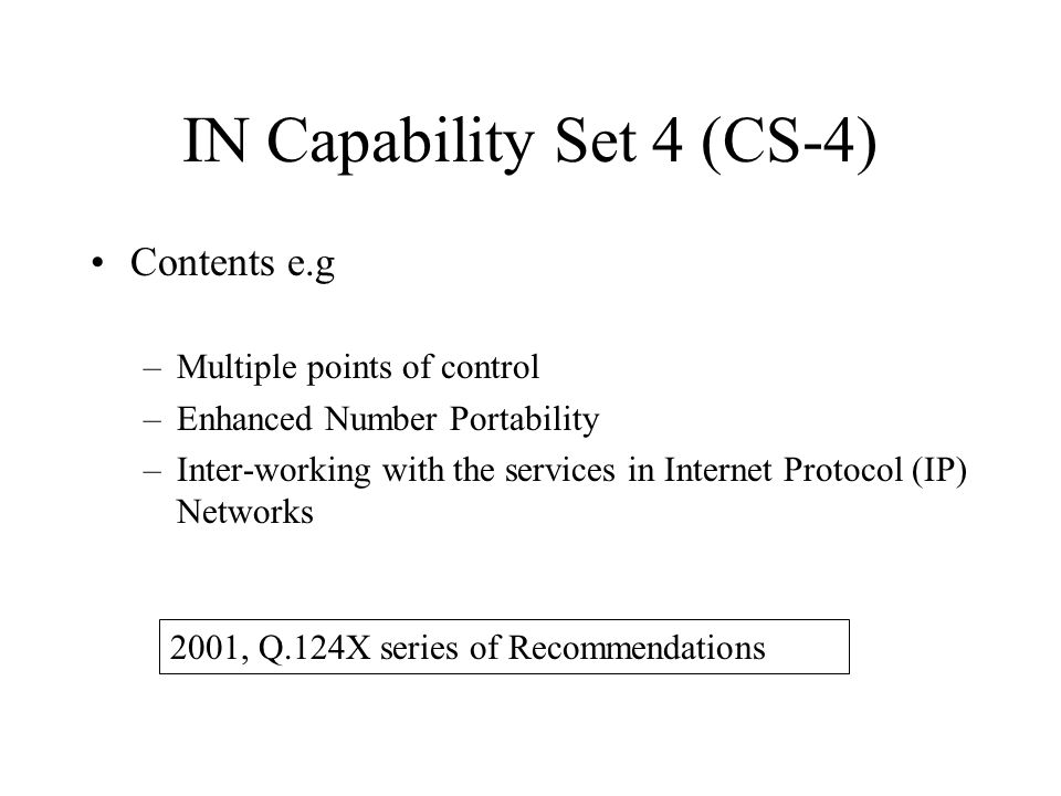 IN Capability Set 4 (CS-4)