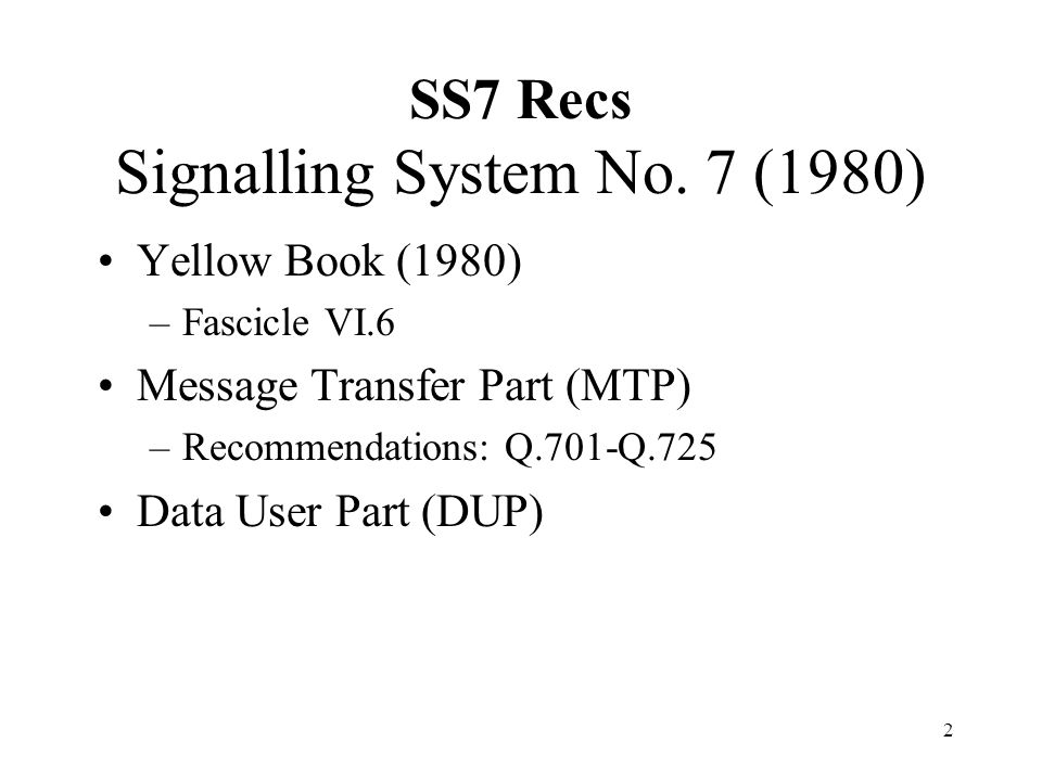 SS7 Recs Signalling System No. 7 (1980)