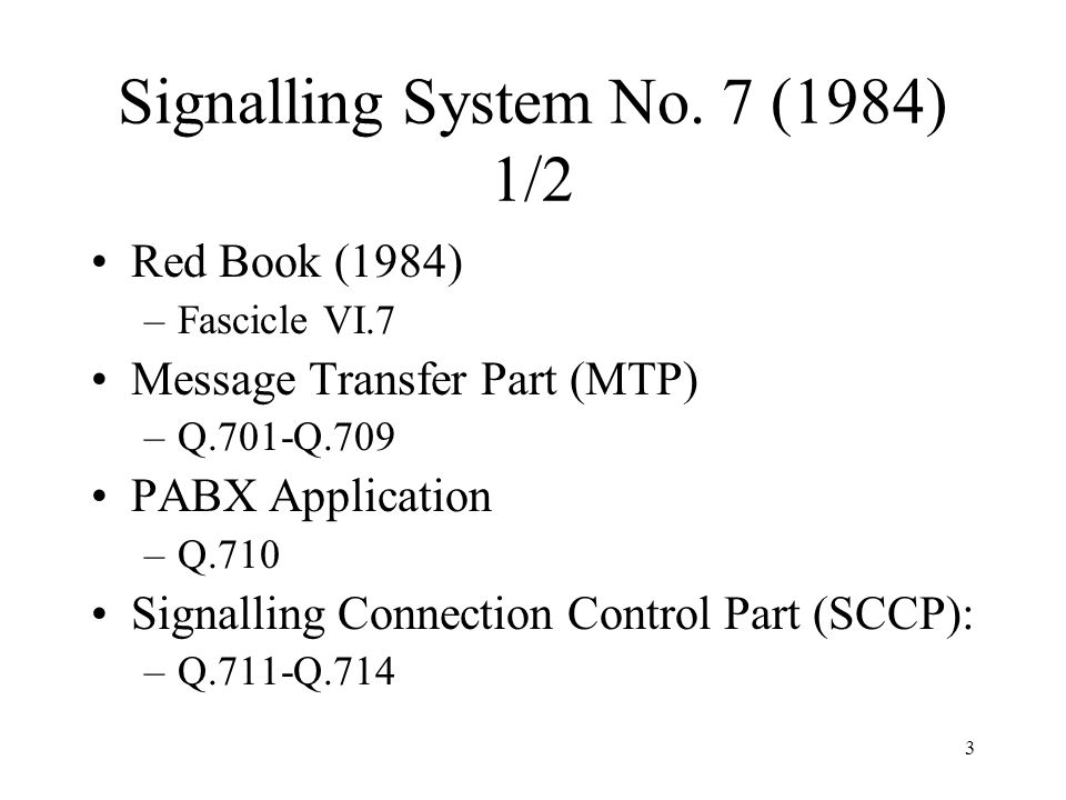 Signalling System No. 7 (1984) 1/2