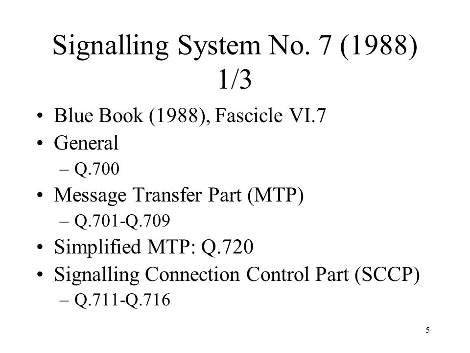 Signalling System No. 7 (1988) 1/3