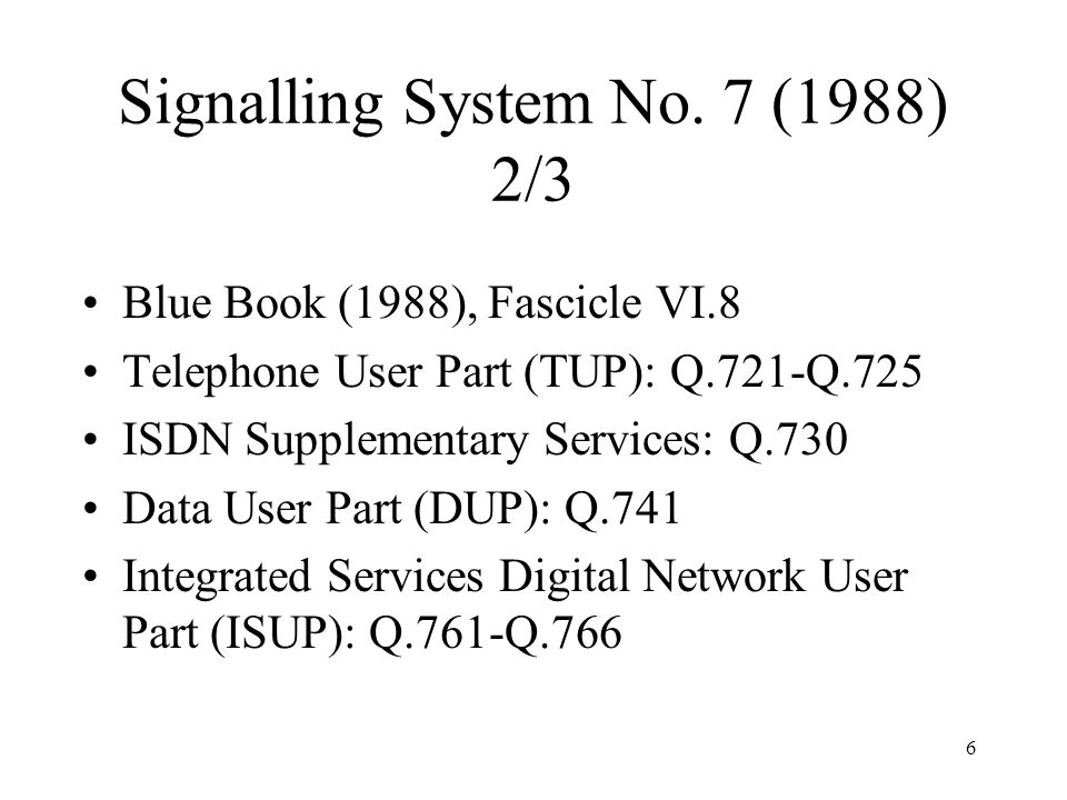 Signalling System No. 7 (1988) 2/3