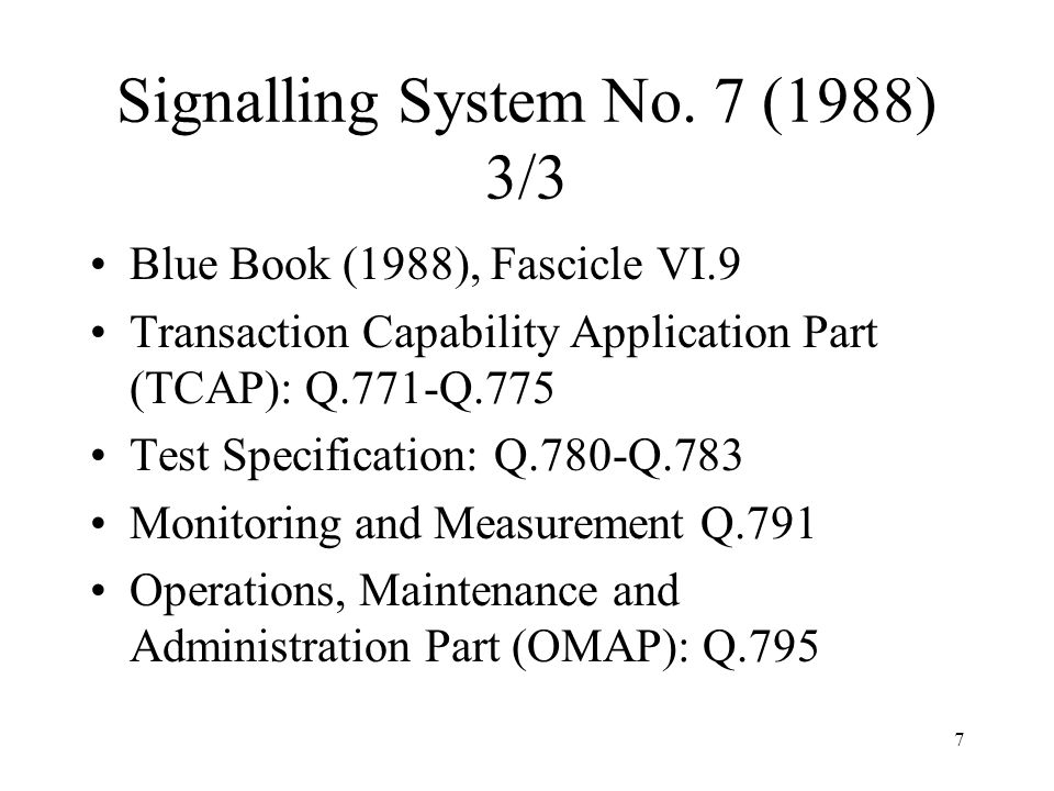 Signalling System No. 7 (1988) 3/3