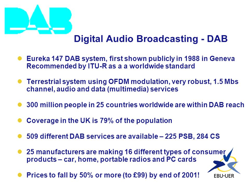 Digital Audio Broadcasting - DAB