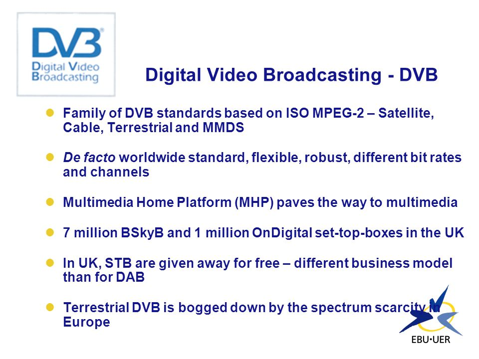 Digital Video Broadcasting - DVB