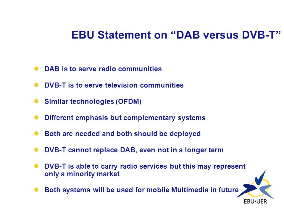 EBU Statement on DAB versus DVB-T