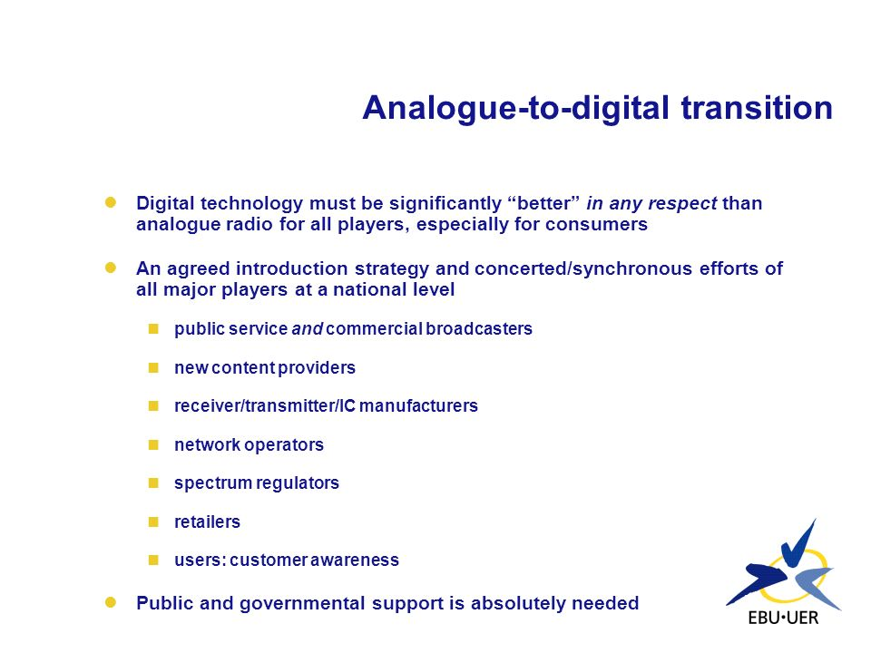 Analogue-to-digital transition