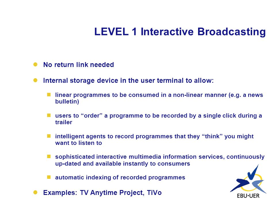 LEVEL 1 Interactive Broadcasting