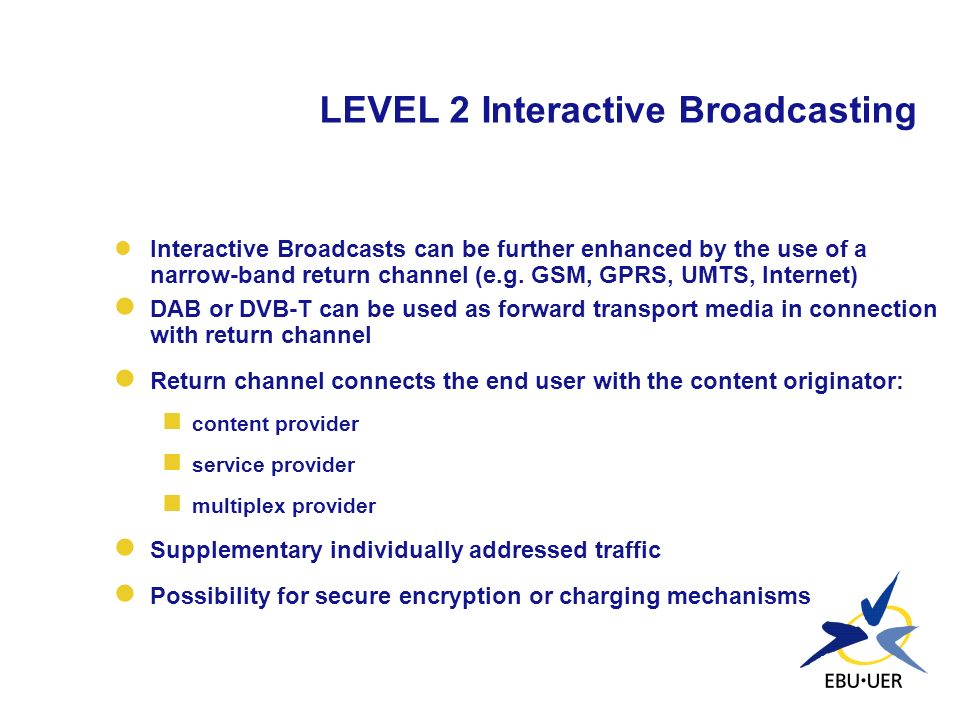 LEVEL 2 Interactive Broadcasting