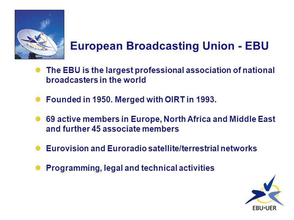 European Broadcasting Union - EBU