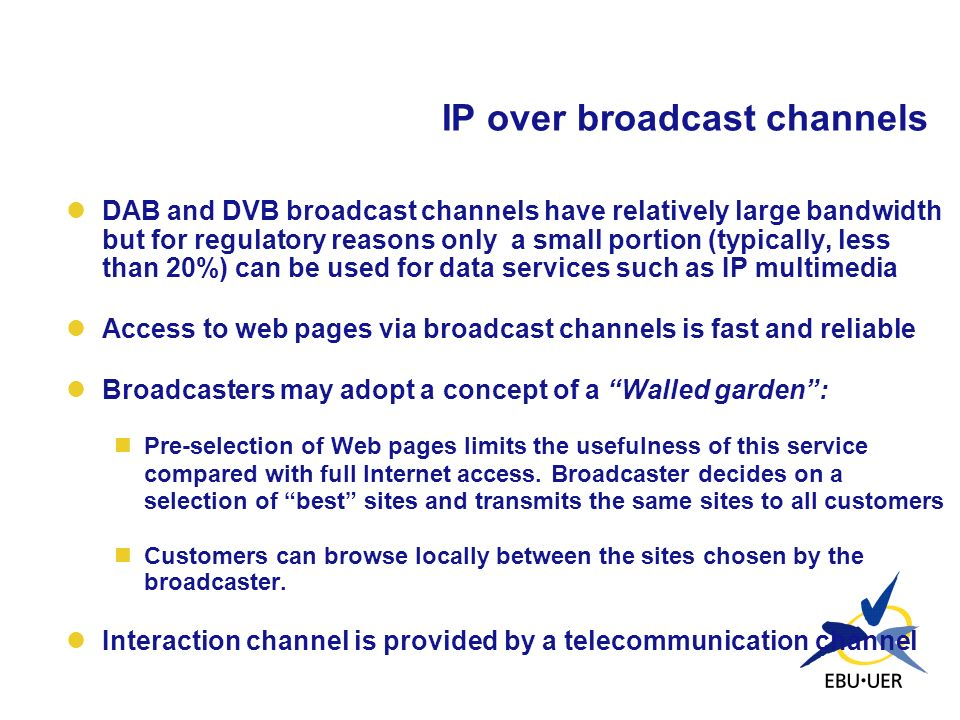 IP over broadcast channels