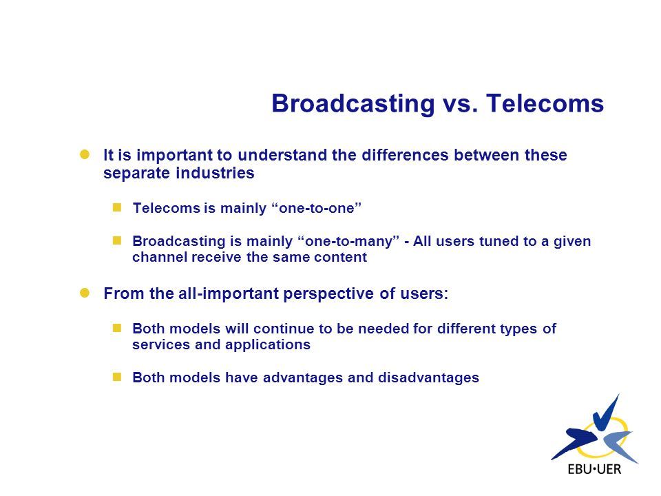 Broadcasting vs. Telecoms