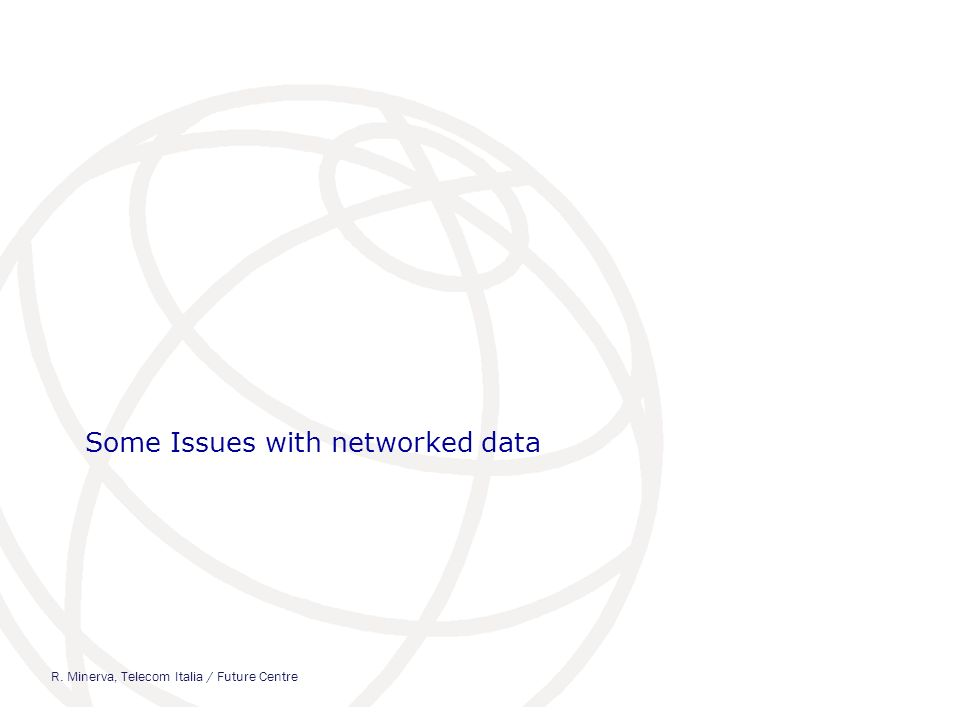 Some Issues with networked data