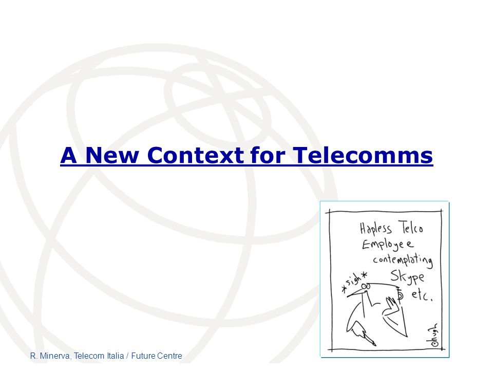 A New Context for Telecomms