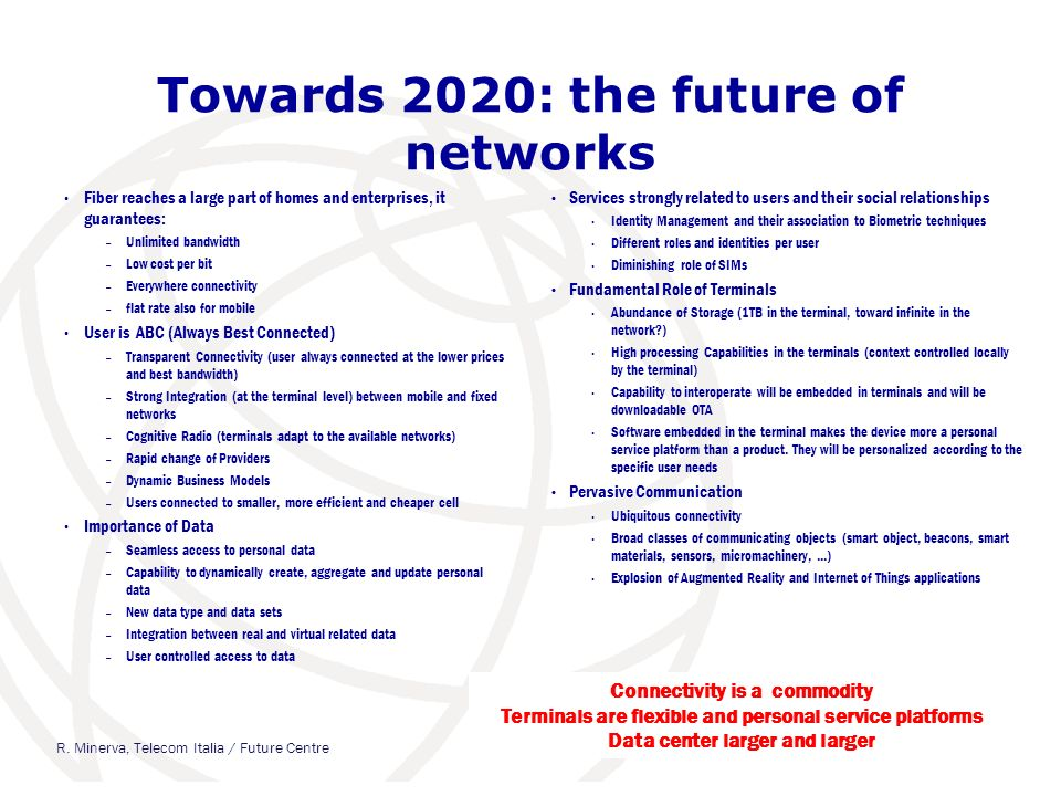 Towards 2020: the future of networks
