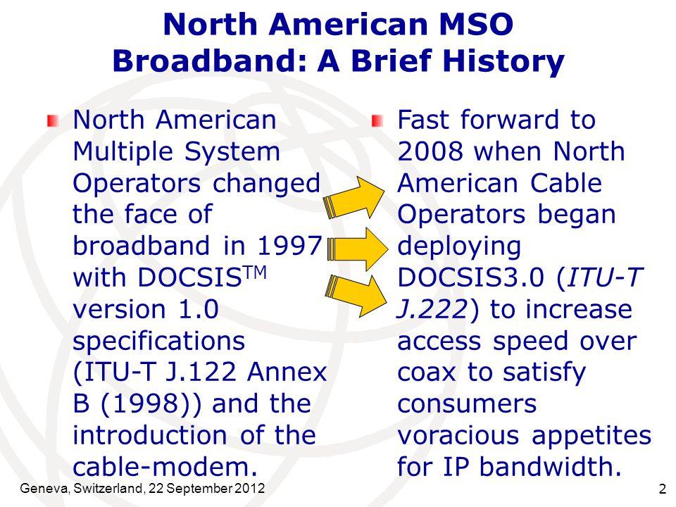 North American MSO Broadband: A Brief History