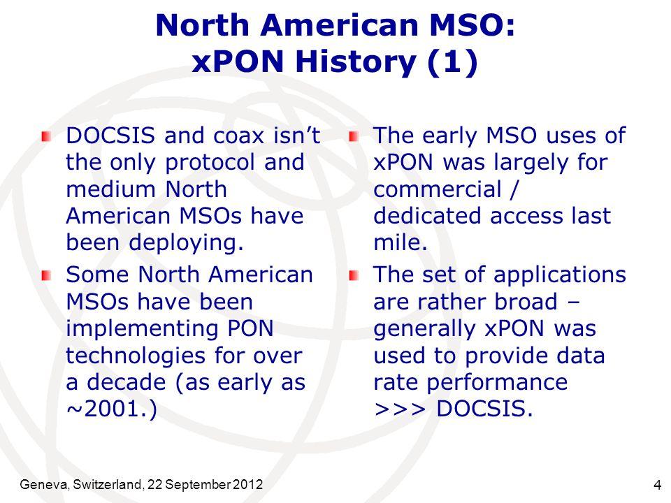 North American MSO: xPON History (1)