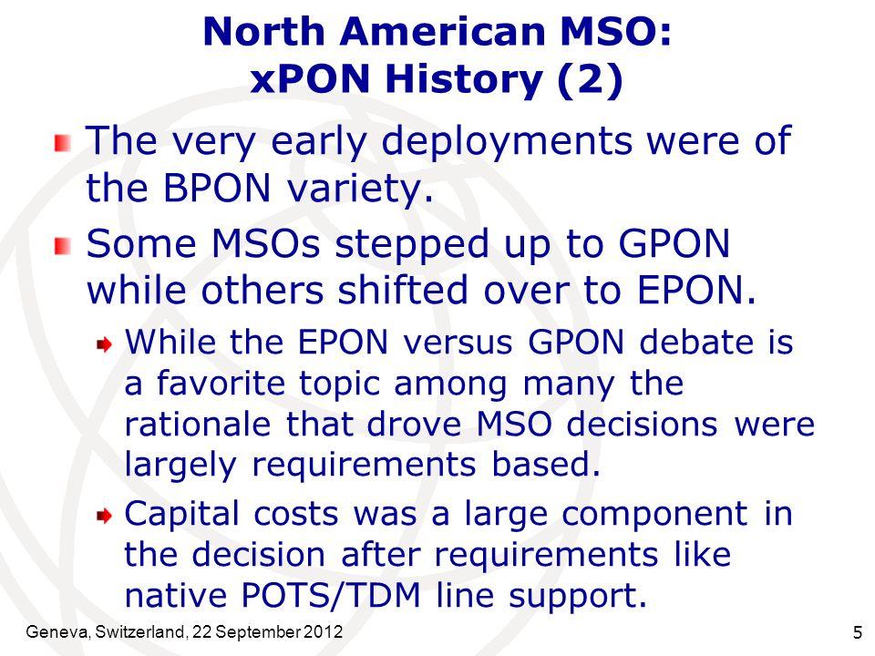 North American MSO: xPON History (2)