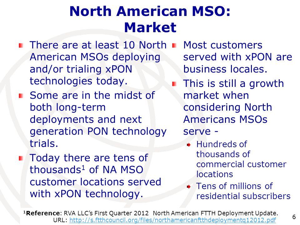 North American MSO: Market