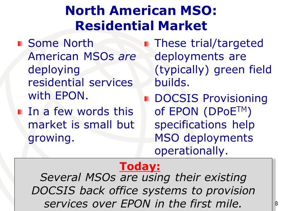 North American MSO: Residential Market