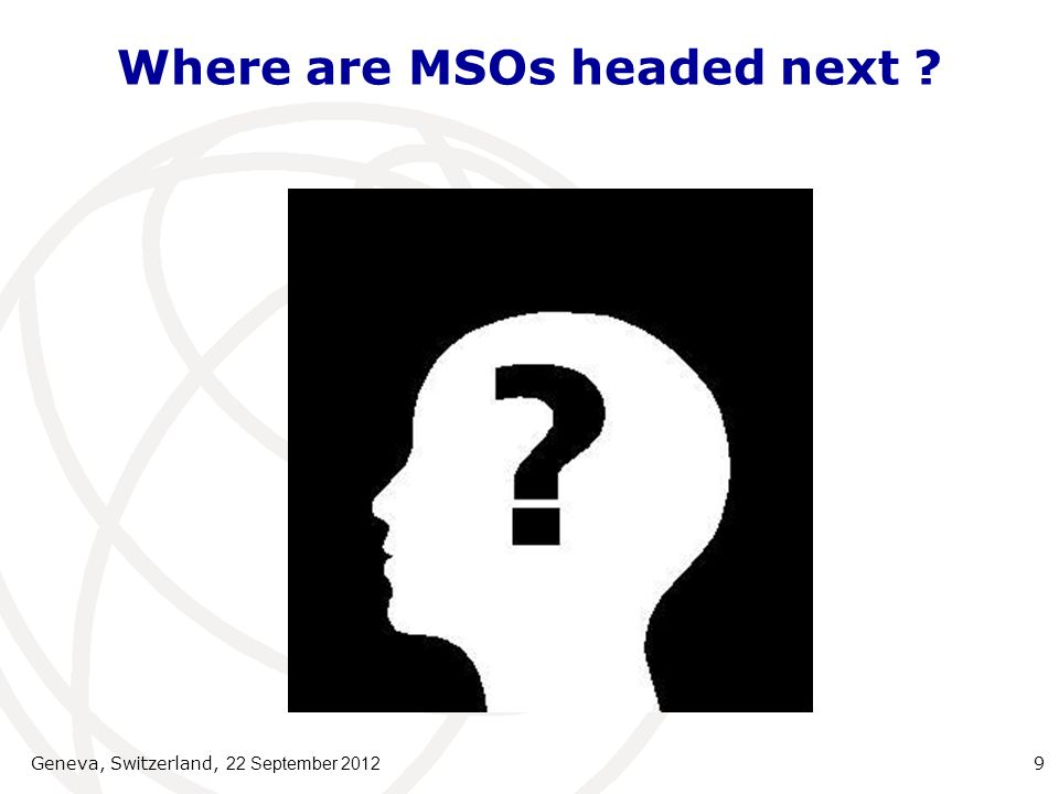 Where are MSOs headed next