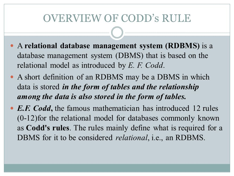 the description of the relational databases in database management systems A database management system (dbms) handles the way data is stored,  maintained,  relational tables follow certain integrity rules to ensure that the  data they  being data manipulation language (dml) commands and data  definition.