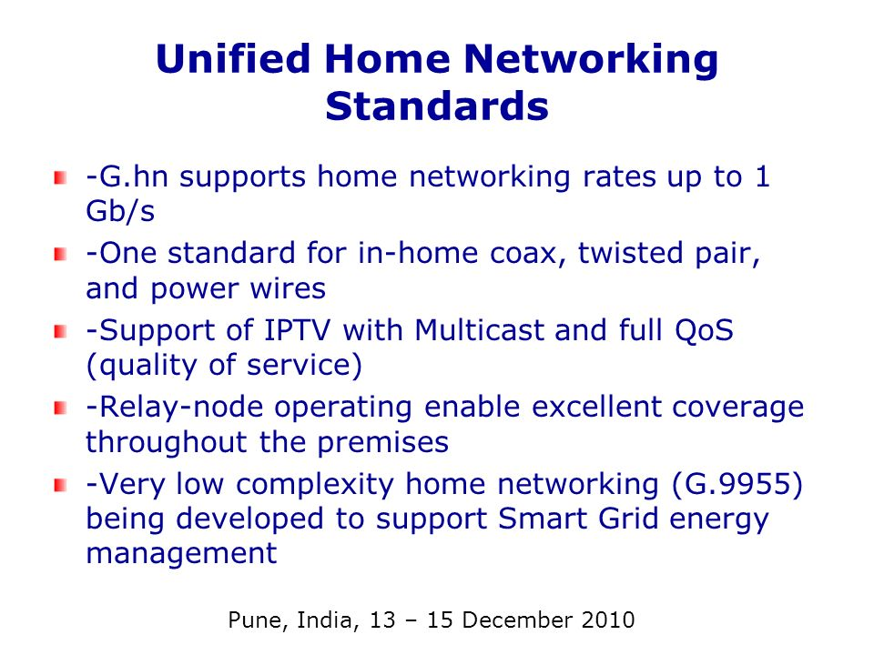 Unified Home Networking Standards