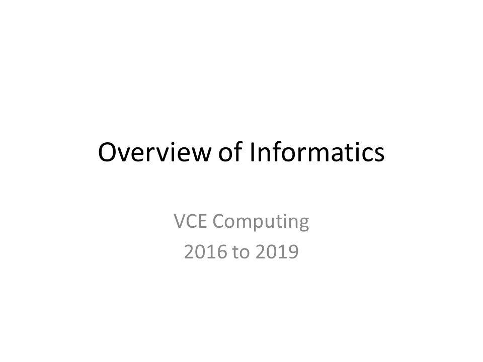 overview of informatics ppt  overview of informatics