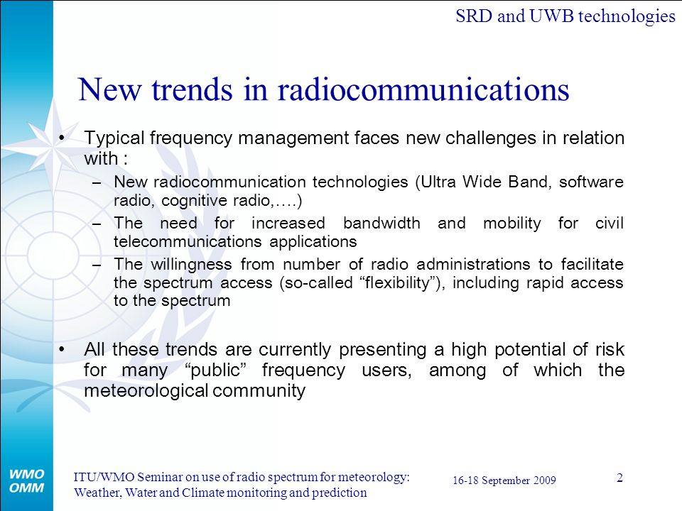 New trends in radiocommunications