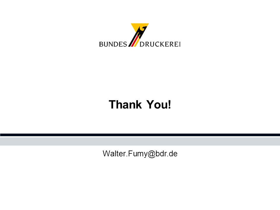 Thank You! Walter.Fumy@bdr.de